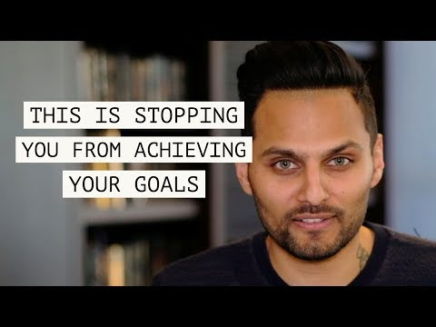 This is stopping you from achieving your dreams